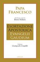 Esortazione Apostolica Evangelii Gaudium - Papa Francesco