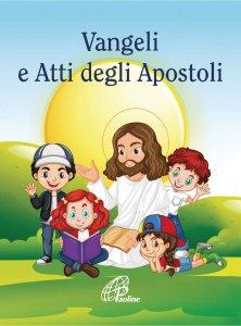 Copertina di 'Vangeli e Atti degli Apostoli (per bambini)'