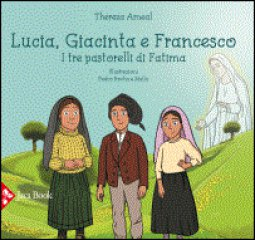 Copertina di 'Lucia, Giacinta e Francesco'