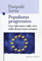 Populismo progressivo - Pasquale Serra