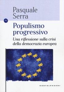 Copertina di 'Populismo progressivo'