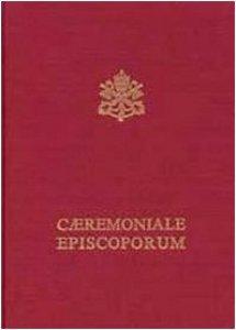 Copertina di 'Caeremoniale episcoporum. Pontificale romano'
