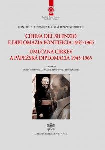 Copertina di 'Chiesa del silenzio e diplomazia pontificia 1945-1965'