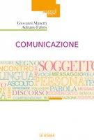Comunicazione - Fabris Adriano, Manetti Giovanni