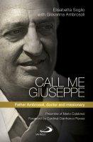 Call me Giuseppe - Elisabetta Soglio