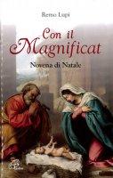 Con il Magnificat. Novena di Natale - Remo Lupi