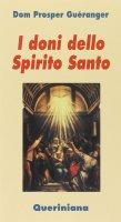 I doni dello Spirito Santo - Guéranger Prosper