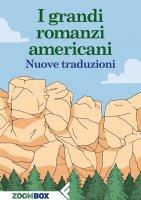 I grandi romanzi americani - Autori Vari