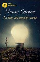 La fine del mondo storto - Corona Mauro