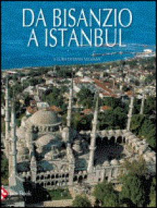 Copertina di 'Da Bisanzio a Istanbul'