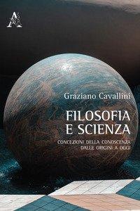 Copertina di 'Filosofia e scienza. Concezioni della conoscenza dalle origini a oggi'