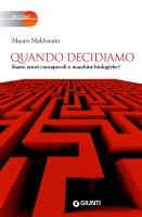 Quando decidiamo - Mauro Maldonato