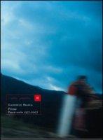 Prime. Poesie scelte 1977-2007 - Frasca Gabriele