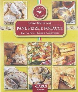 Copertina di 'Pani, pizze e focacce'