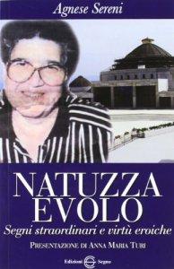 Copertina di 'Natuzza Evolo. Segni straordinari e virtù eroiche'