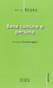 Copertina di 'Bene comune e persona'