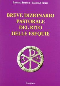 Copertina di 'Breve dizionario pastorale del rito delle esequie'