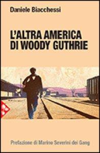 Copertina di 'L' altra america di Woody Guthrie'