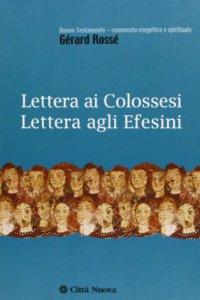 Copertina di 'Lettera ai colossesi. Lettera agli efesini'