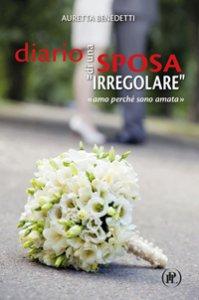 """Copertina di 'Diario di una sposa """"irregolare""""'"""