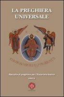 La preghiera universale. Raccolta di preghiere per l'eucarestia festiva. Anno B - Scatto Giorgio