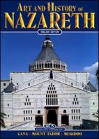 Art and history of Nazareth - Alliata Eugenio