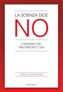 Copertina di 'La scienza dice no'