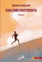 Chilometrotrenta - Redaelli Stefano