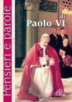 Pensieri e parole di Paolo VI - Olimpia Cavallo