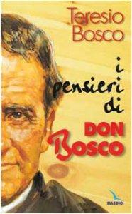 Copertina di 'I pensieri di Don Bosco'