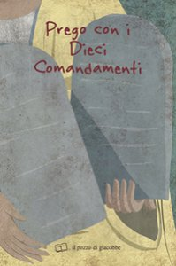 Copertina di 'Prego con i Dieci Comandamenti'