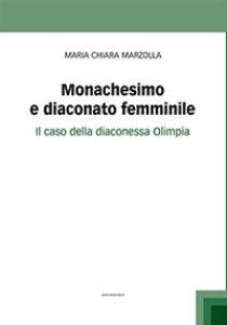 Copertina di 'Monachesimo e diaconato femminile'