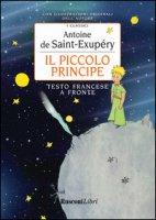 Il piccolo principe - Saint-Exupéry Antoine