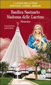Copertina di 'Basilica santuario Madonna delle Lacrime. Siracusa'