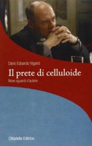 Copertina di 'Il prete di celluloide'