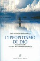 L'ippopotamo di Dio - José Tolentino Mendoça