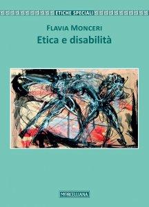 Copertina di 'Etica e disabilità'
