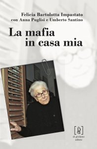 Copertina di 'La mafia in casa mia'
