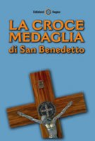 La croce medaglia di San Benedetto