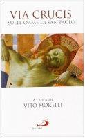 Via Crucis - Vito Morelli