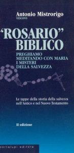 Copertina di 'Rosario biblico. Meditiamo con Maria i misteri della salvezza'