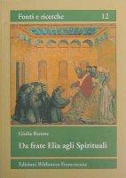 Da frate Elia agli spirituali - Barone Giulia