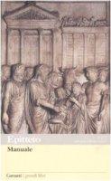 Manuale. Testo greco e latino a fronte - Epitteto