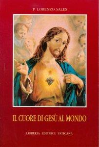 Copertina di 'Il cuore di Gesù al mondo'