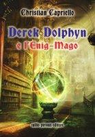 Derek Dolphyn e l'Enig-mago - Capriello Christian