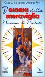 Copertina di 'I giorni della meraviglia. Novena di Natale. Testo per i fedeli'