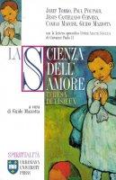 La scienza dell'amore. Teresa di Lisieux - Tomko Jozef, Poupard Paul, Castellano Cervera Jesús