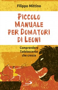 Copertina di 'Piccolo manuale per domatori di leoni'