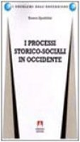 I processi storico-sociali in Occidente - Spadolini Bianca