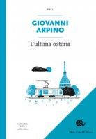 L' ultima osteria - Arpino Giovanni
